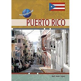 Puerto Rico by Jose Javier Lopez - 9780791087985 Book