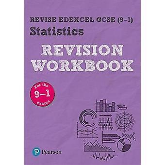 Revise Edexcel GCSE (9-1) Statistics Revision Workbook - for the 2017