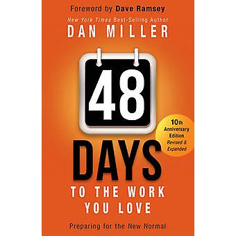 48 Days to the Work You Love - Preparing for the New Normal (10th) by