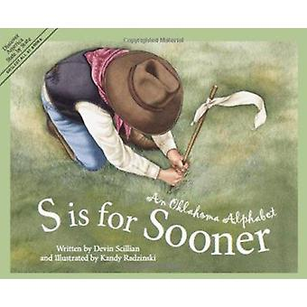 S Is for Sooner - An Oklahoma Alphabet (Discover America State by Stat