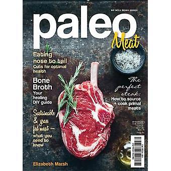 Paleo - Meat by Elizabeth Marsh - 9781925265675 Book
