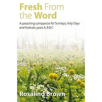 Fresh from the Word - En predikande följeslagare för söndagar - Heliga Dagar en