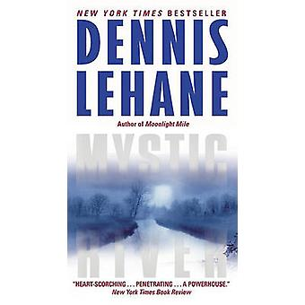 Mystic River by Dennis Lehane - 9780062068408 Book