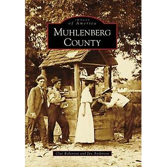 Muhlenberg County by Cleo Roberson - Jan Anderson - 9780738567280 Book