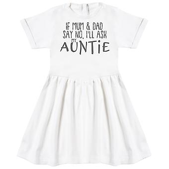 If Mum & Dad Say No, I'll Ask My Auntie Baby Dress
