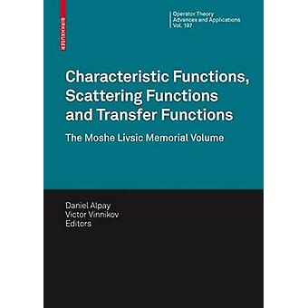 Characteristic Functions Scattering Functions and Transfer by Daniel Alpay