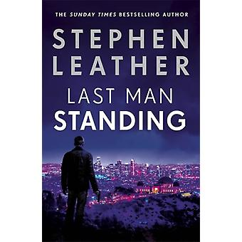 Letzter Mann standing by Stephen Leather