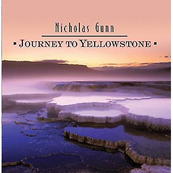 Nicholas Gunn - Journey to Yellowstone [CD] USA import