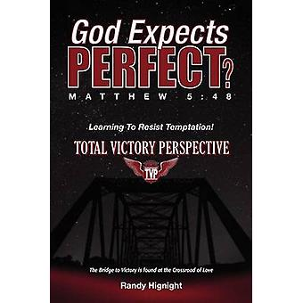 God Expects Perfect by Hignight & Sr. & Randy