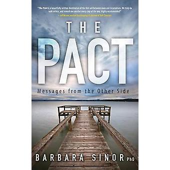The Pact Messages From the Other Side by Sinor & Barbara