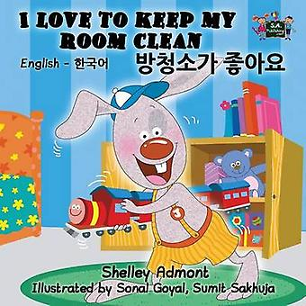 I Love to Keep My Room Clean  English Korean Bilingual Edition by Admont & Shelley
