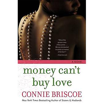Money Cant Buy Love by Briscoe & Connie