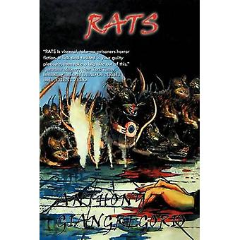 Rats by Giangregorio & Anthony