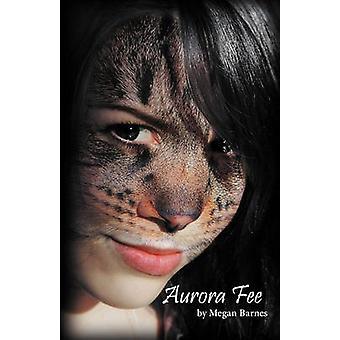 Aurora Fee by Barnes & Megan