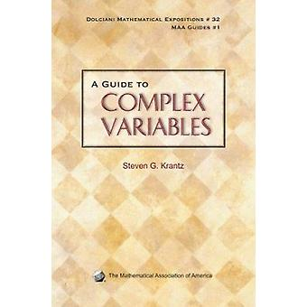 A Guide to Complex Variables by Steven G. Krantz - 9780883853382 Book