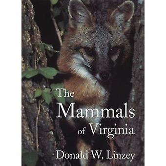Mammals Of Virginia by Donald W. Linzey - 9780939923366 Book