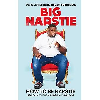 How to Be Narstie by Anon - 9781529106299 Book