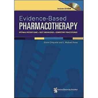 Evidence-based Pharmacotherapy - Optimal Patient Care -best Knowledge