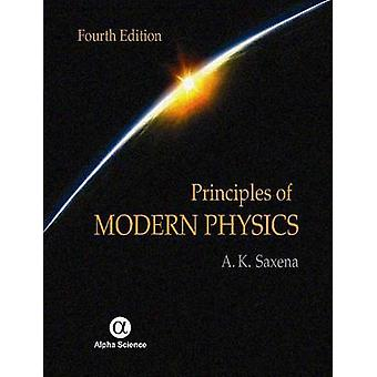 Principles of Modern Physics (4th Revised edition) by A. K. Saxena -