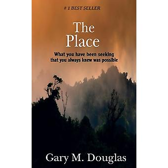 The Place by Gary M Douglas - 9781939261144 Book