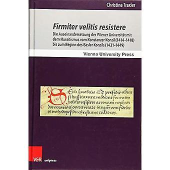 Schriften des Archivs der UniversitAt Wien. - Die Auseinandersetzung d
