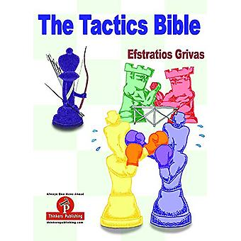The Tactics Bible - Magnum Opus by Efstratios Grivas - 9789492510433