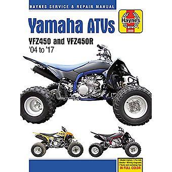 Yamaha Yfz450/450r Atv - 2004-2017 Haynes Repair Manual by Haynes Pub