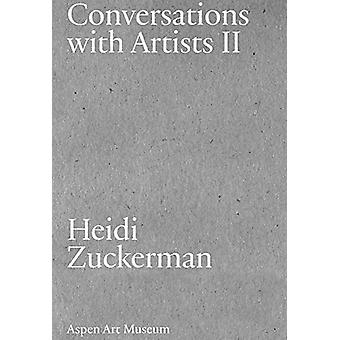 Conversations with Artists II by Heidi Zuckerman - 9780934324892 Book