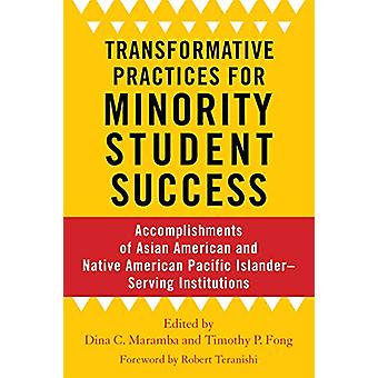 Transformative Practices for Minority Student Success - Accomplishment