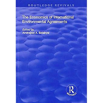 The Economics of International Environmental Agreements by Amitrajeet