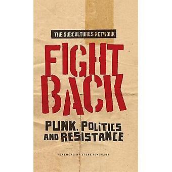 Lutar contra a política punk e a resistência