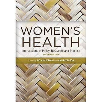 Women's Health: Intersections of Policy, Research, and Practice