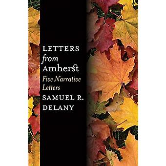 Letters from Amherst by Delany & Samuel R.