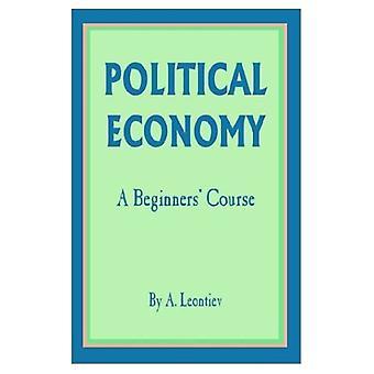 Political Economy: A Beginner&s Course