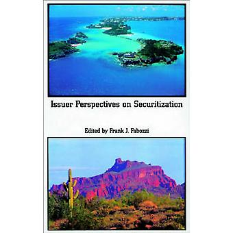 Issuer Perspectives on Securitization by Frank J. Fabozzi - 978188324