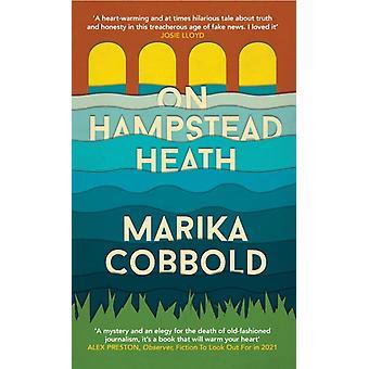 On Hampstead Heath par Marika Cobbold