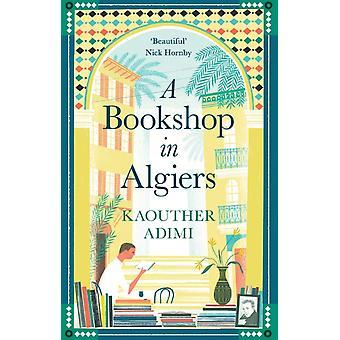 Une librairie à Alger par Kaouther Adimi