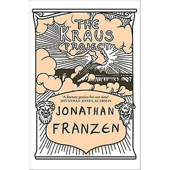 The Kraus Project by Jonathan Franzen