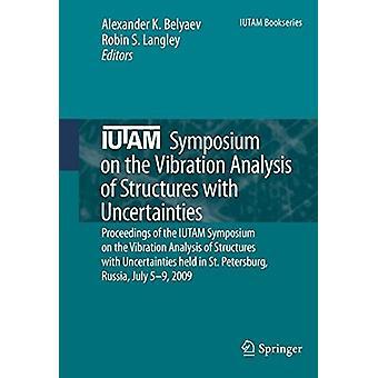 IUTAM Symposium om vibrationsanalys av strukturer med Uncertai
