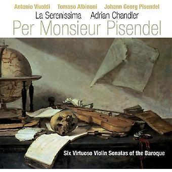 Per Monsieur Pisendel - Per Monsieur Pisendel: Six Virtuoso Violin Sonatas of the Baroque [CD] USA import