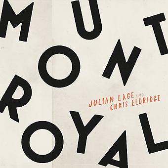 Lage, Julian & Eldridge, Chris - Mount Royal [CD] USA import