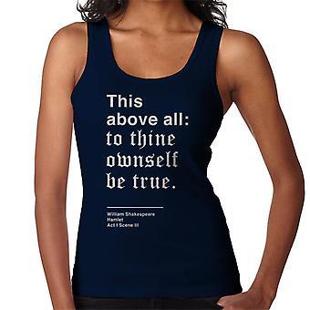 Sinun oma itse on totta Hamlet Shakespeare lainaus naisten liivi