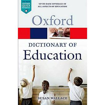 A Dictionary of Education (2nd Revised Edition) von Susan Wallace - 97