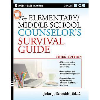 Der Grundschule/Mittelschule Berater Survival Guide (3. überarbeitet