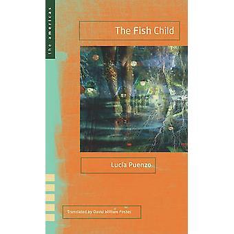 Das Fische-Kind von Lucia Puenzo - David William Foster - 9780896727144