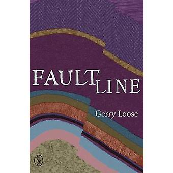 Fault Line by Gerry Loose - 9781908251343 Book