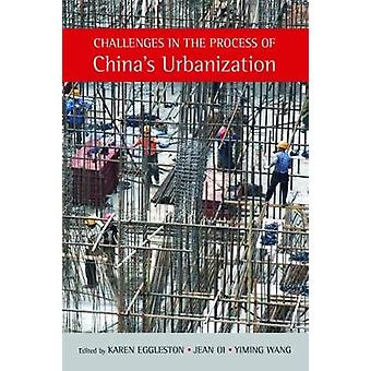 Challenges in the Process of China's Urbanization by Karen Eggleston