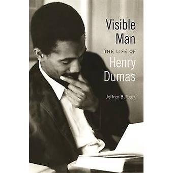 Syns Man - livet av Henry Dumas av Jeffrey B. läcka - 97808203287