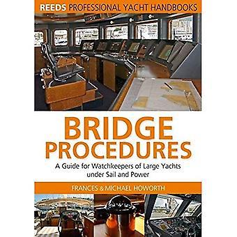 Procedimentos de ponte: Um guia para vigias de grandes iates sob a vela e poder (de Reed profissional)