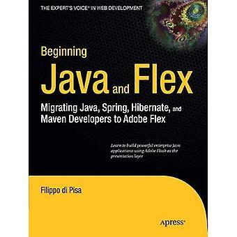 All'inizio Java e Flex: migrazione Java, Spring, Hibernate e Maven agli sviluppatori di Adobe Flex